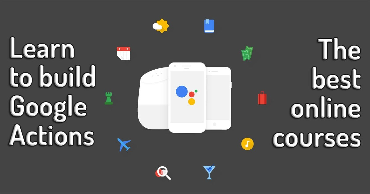 Google Actions Courses