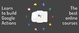 Google Actions Courses Wide